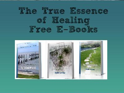 True Essence of Healing E-Books