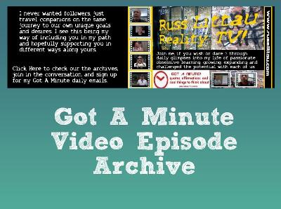Got A Minute Video Episode Archive